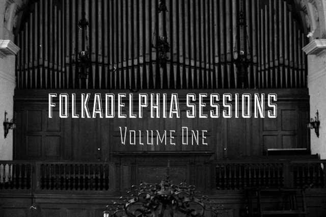 folkadelphia sessions, volume one