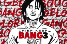 "Chief Keef, ""Killer,"" ""Make It Count"""