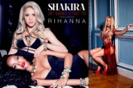 Hear Shakira and Rihanna's Booming 'Can't Remember to Forget You'
