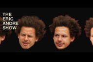 Watch Every Episode of 'The Eric Andre Show' for Free
