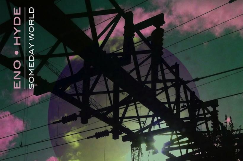 Brian Eno Karl Hyde 'Daddy's Car' Stream 'Someday World'