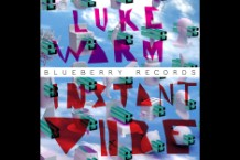 Luke Warm Instant Vibe Blueberry Records