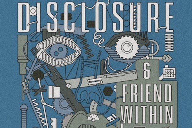 "Disclosure, Friend Within, ""The Mechanism,"" stream"