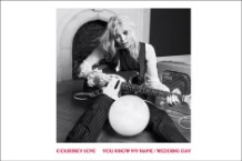 Courtney Love 'You Know My Name' Single Stream