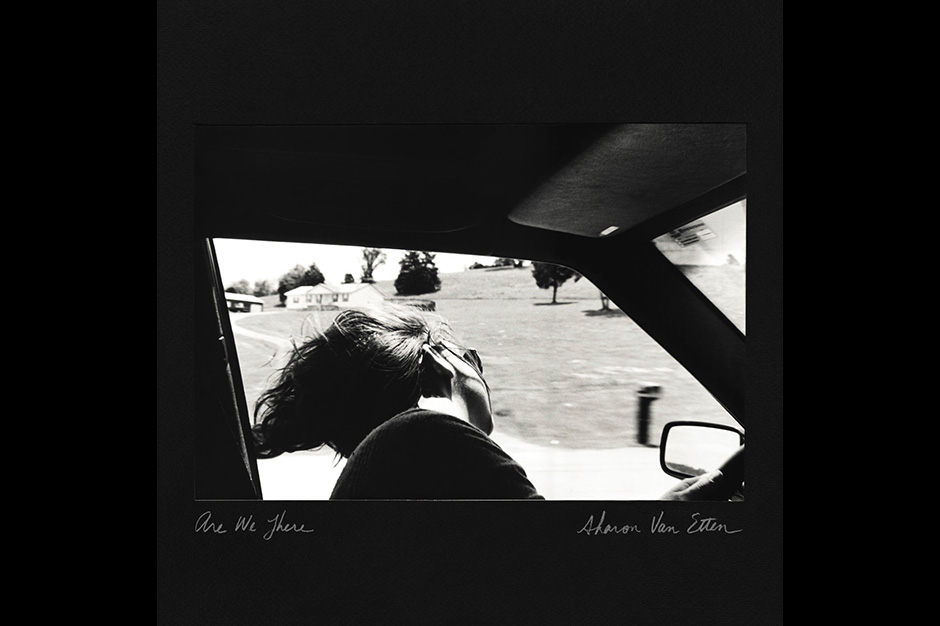 Sharon Van Etten - <i>Are We There </i> (Jagjaguwar)