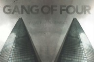Gang of Four Ready New Album With 'Broken Talk,' Featuring Alison Mosshart