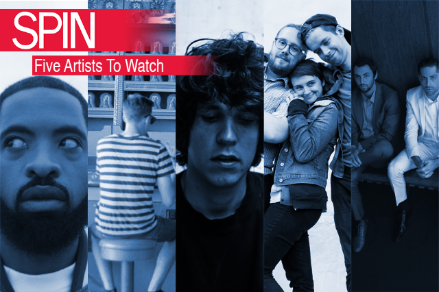 five artists to watch, spin