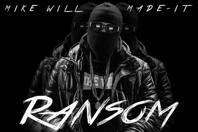 mike will made it, ransom, mixtape