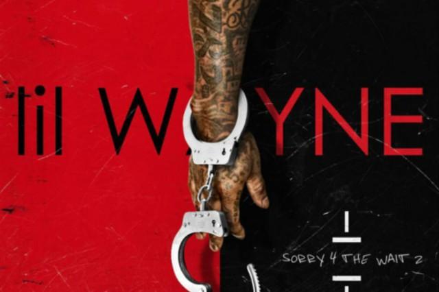 Lil Wayne, Sorry 4 the Wait 2