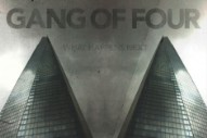 Stream Gang of Four's New Single, 'Stranded'