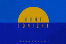 Lindstrøm, Home Tonight