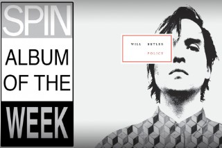 SPIN Album of the Week: Will Butler's Wonky, Tightly Wound 'Policy'
