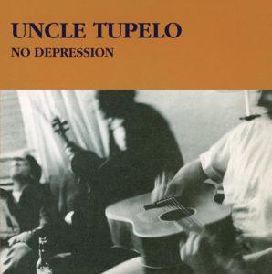 Uncle Tupelo No Depression album cover