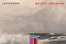 superchunk, majesty shredding, review