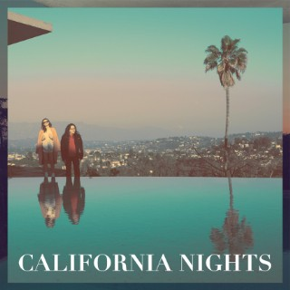 Best Coast, California Nights