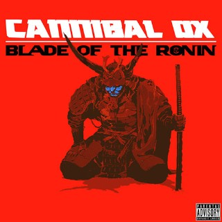 Cannibal Ox, The Blade of Ronin
