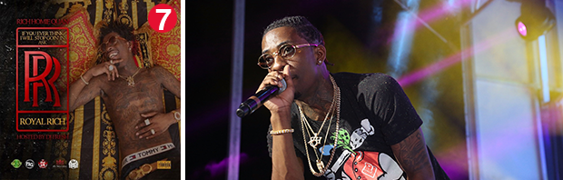 Rich Homie Quan's If You Ever Think I Will Stop Goin' in Ask Royal Rich