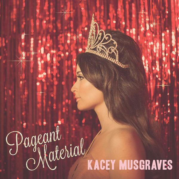 pageant material kacey musgraves