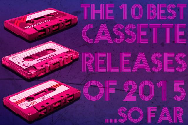 10 Best Cassette Releases