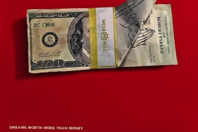 Meek-Mill-Dreams-Worth-More-Than-Money-560x560