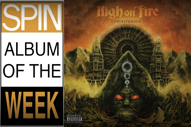 Review high on fire luminiferous spin review high on fire refine the stoner metal blueprint on luminiferous malvernweather Gallery