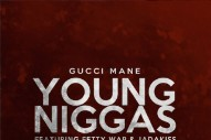 Gucci Mane Drops Jittery 'Young Niggas' Featuring Jadakiss and Fetty Wap