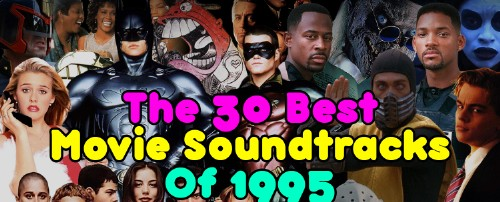 The 30 Best Movie Soundtracks of 1995