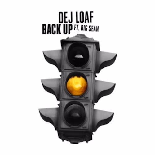 dej-loaf-big-sean-back-up-new-song