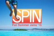 SPIN Fun Summer Jam Mixes 2015