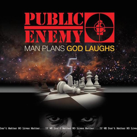 publicenemy-manplansgodlaughs-560x560