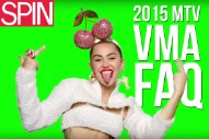 MTV VMAs 2015: Everything You Need to Know