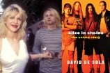 Courtney Love Was Suspicious of Kurt Cobain's Suicide, According to Alice in Chains Book