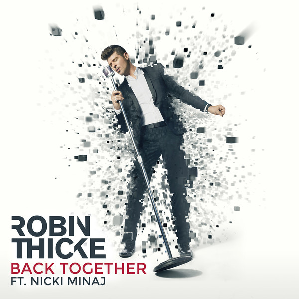 robin-thicke-nicki-minaj-get-you-back-new-single