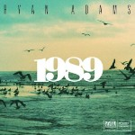 Stream Ryan Adams' Cover of Taylor Swift's '1989'