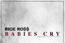 rick-ross-babies-cry-new-song
