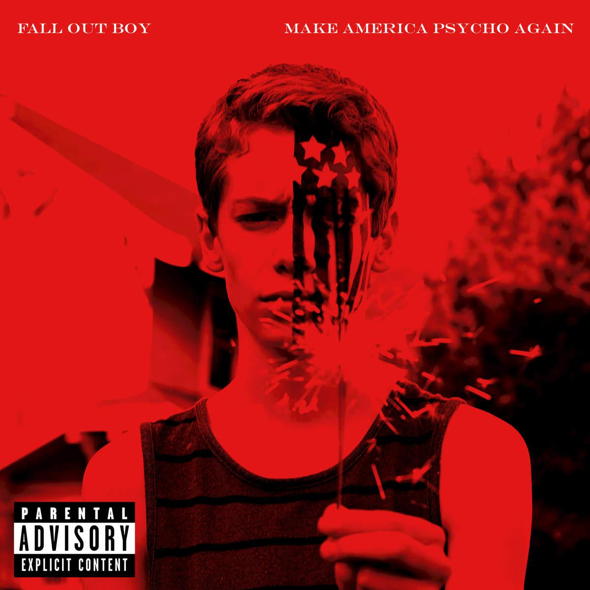 Fall-Out-Boy-Make-America-Psycho-Again-2015-1200x1200