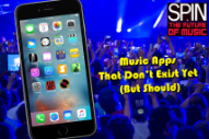 Music Apps That Don't Exist Yet (But Should)