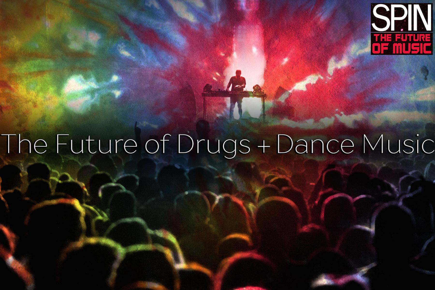 Ecstasy, Fake LSD, and Sort-Of Magic Mushrooms: The Future of Dance Music's Drugs