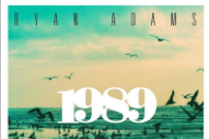 Now You Can Order Ryan Adams' Taylor Swift Covers Album on CD and Vinyl