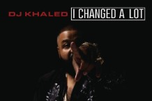 dj-khaled-i-changed-a-lot-new-album