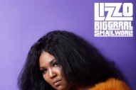 Lizzo's New Single 'Ain't I' Is Her Record's Bold Thesis Statement