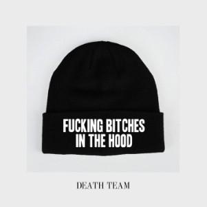DeathTeam-FuckingBitchesIntheHood