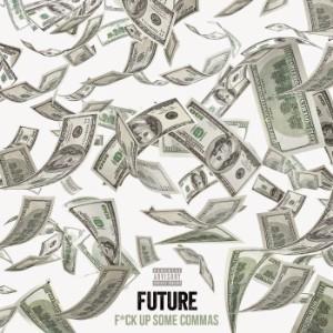 Future-F--UpSomeCommas