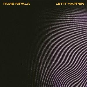 TameImpala-LetItHappen