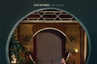 Wild Nothing Announces 'Life of Pause' LP With Breezy 'To Know You' and 'TV Queen'