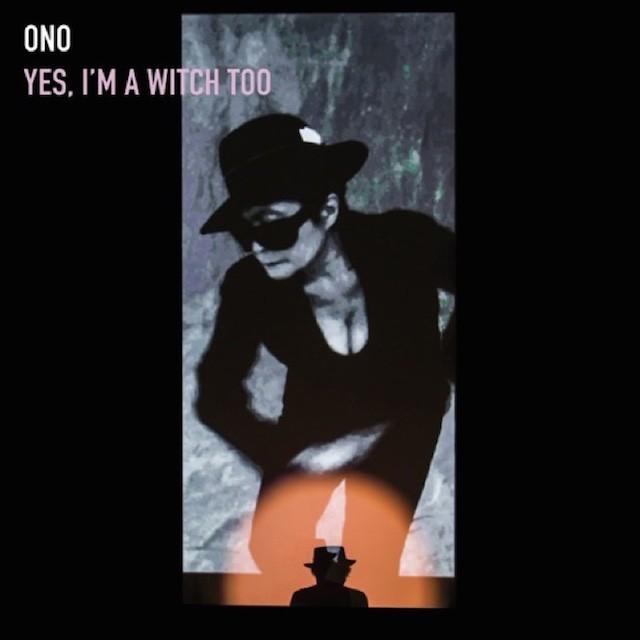 yoko-ono-yes-im-a-witch-too-album-art-640x640
