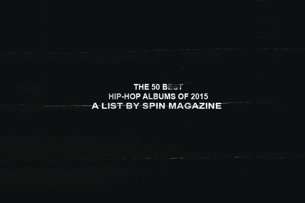 The 50 Best Hip-Hop Albums of 2015 | SPIN