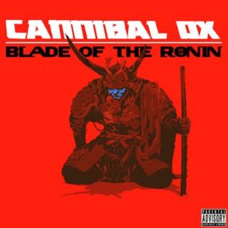 CannibalOx-BladeoftheRonin