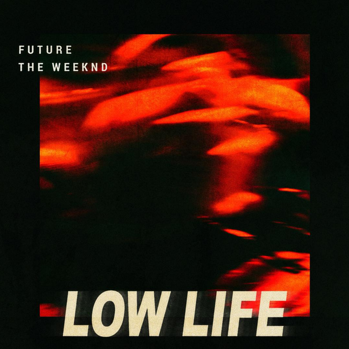 Future and The Weeknd - Low Life (studio acapella)