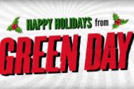 Green Day Just Dropped a Surprise New Christmas Single, 'Xmas Time of the Year'